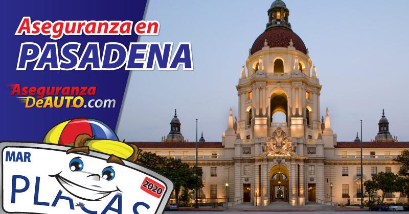 Aseguranza en Pasadena