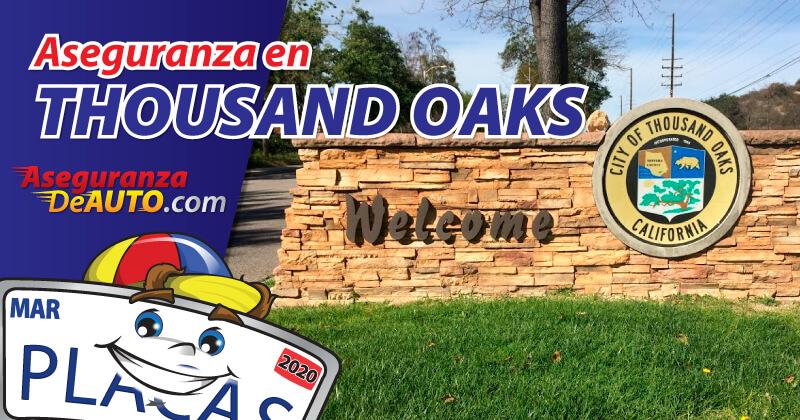 Aseguranza de auto en Thousand Oaks